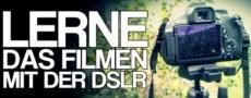 DSLR Filmen Lernen
